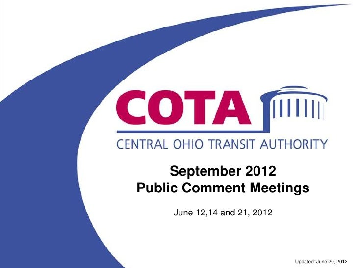 September 2012Public Comment Meetings    June 12,14 and 21, 2012                              Updated: June 20, 2012