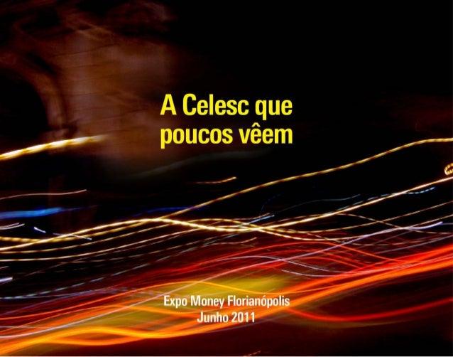 Apresentação EXPOMONEY Florianópolis 2011