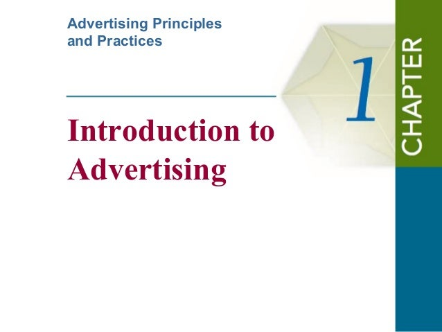 Introduction to Advertising Advertising Principles and Practices