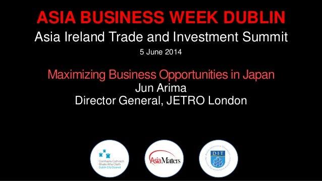 Jun arima Jetro - Asia Business Week Dublin