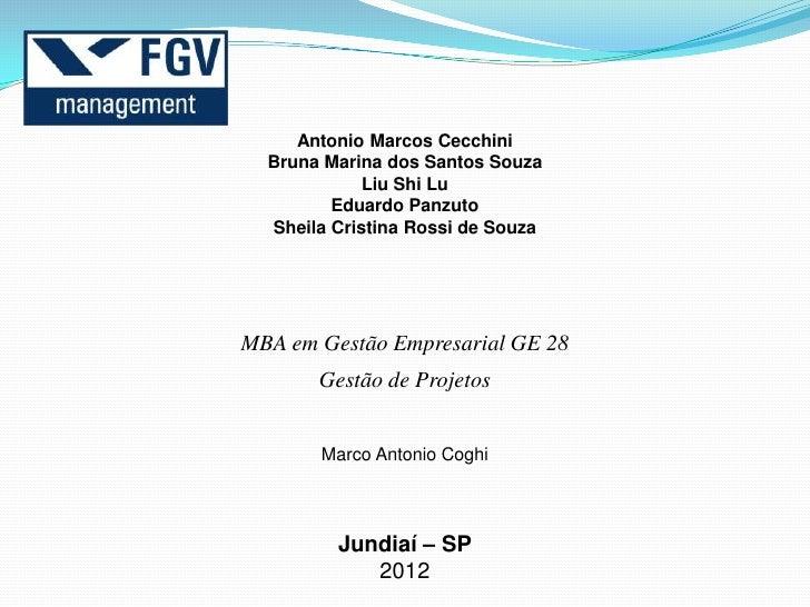 Antonio Marcos Cecchini  Bruna Marina dos Santos Souza             Liu Shi Lu         Eduardo Panzuto  Sheila Cristina Ros...