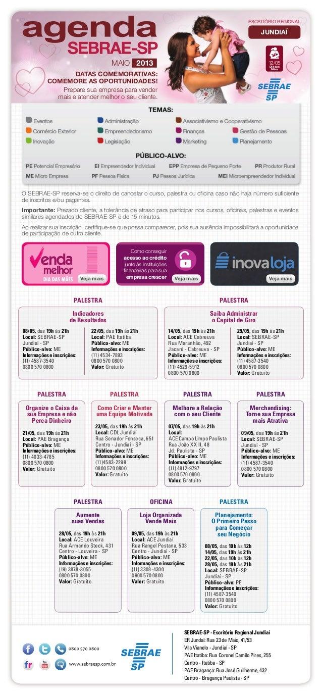 Organize o Caixa dasua Empresa e nãoPerca Dinheiro21/05, das 19h às 21hLocal: PAE BragançaPúblico-alvo: MEInformações e in...