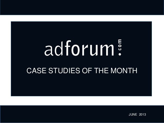 CASE STUDIES OF THE MONTH JUNE 2013