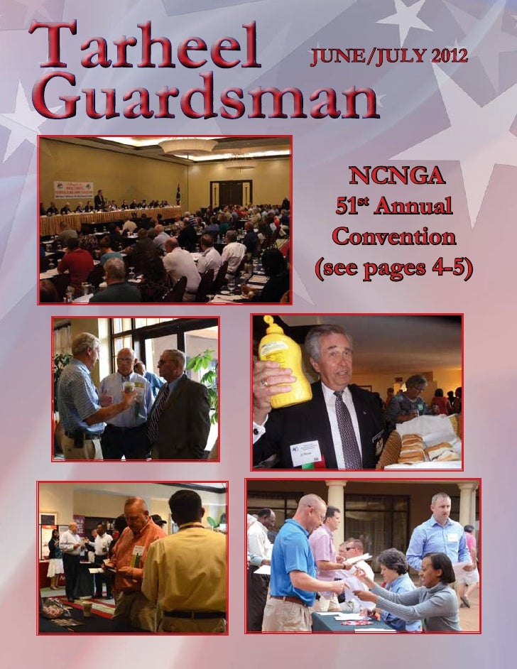 TarheelJUNE/JULY 2012Guardsman          NCNGA         51st Annual         Convention       (see pages 4-5)