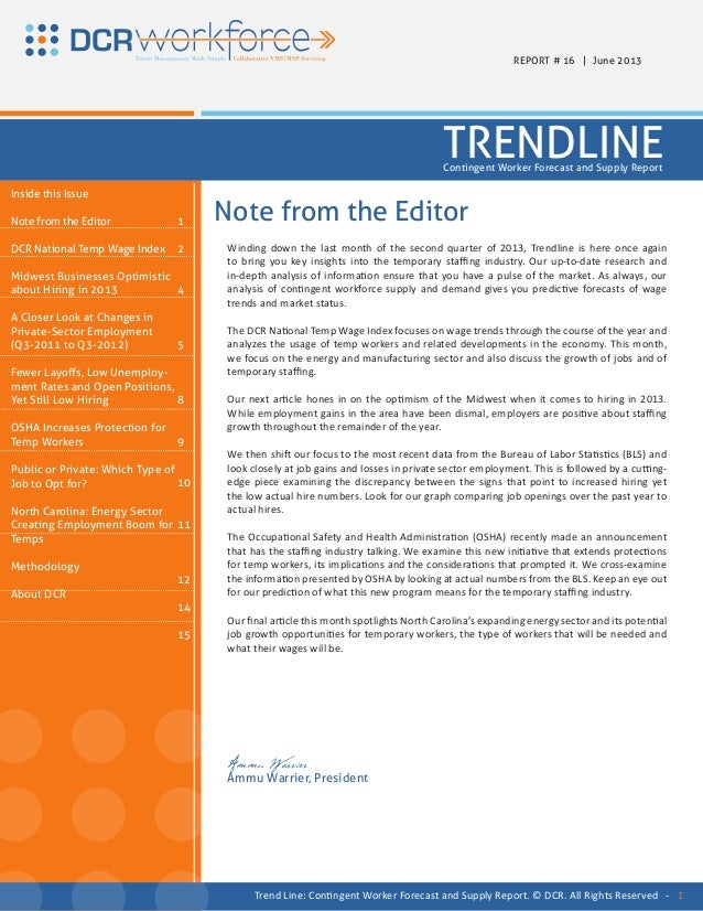 Winding down the last month of the second quarter of 2013, Trendline is here once againto bring you key insights into the ...