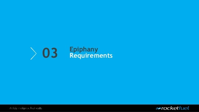 03 Epiphany Requirements