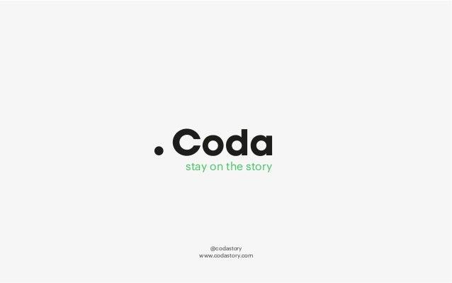 stay on the story www.codastory.com @codastory