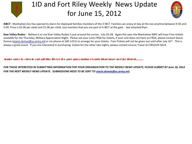 1ID and Fort Riley Weekly News Update                                  for June 15, 20124IBCT - Manhattan Zoo has opened i...