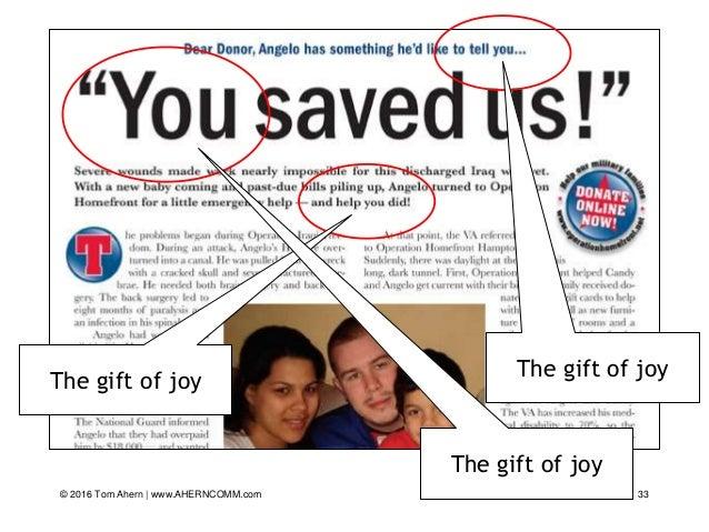 © 2016 Tom Ahern   www.AHERNCOMM.com 33 The gift of joy The gift of joy The gift of joy