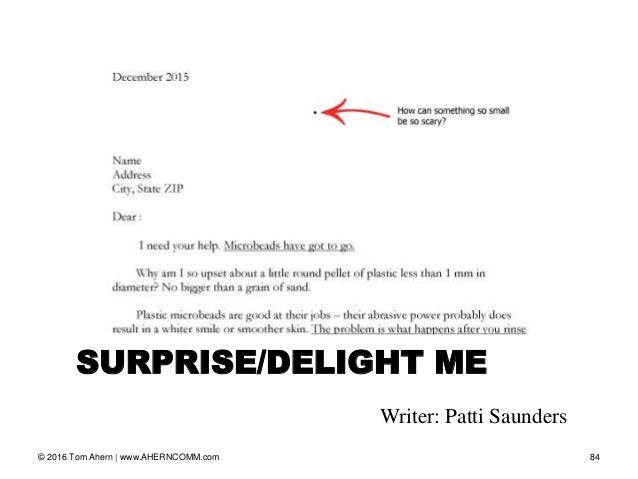 Writer: Patti Saunders © 2016 Tom Ahern   www.AHERNCOMM.com 84 SURPRISE/DELIGHT ME