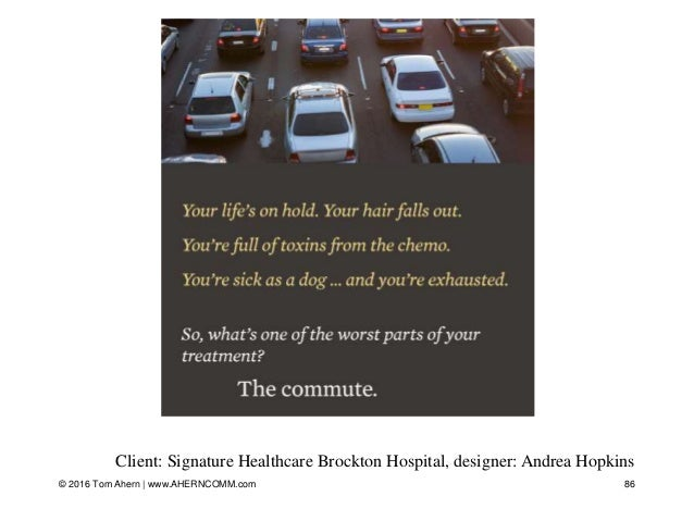 © 2016 Tom Ahern   www.AHERNCOMM.com 86 Client: Signature Healthcare Brockton Hospital, designer: Andrea Hopkins