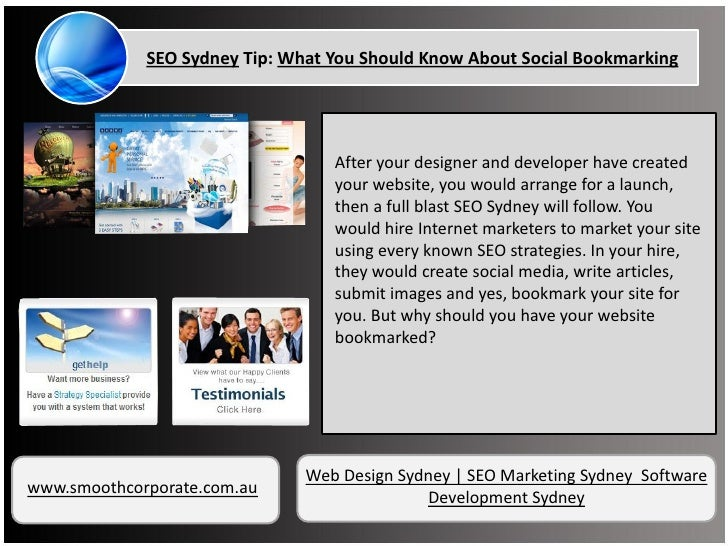 SEO Sydney Tip: What You Should Know About Social Bookmarking                                  After your designer and dev...