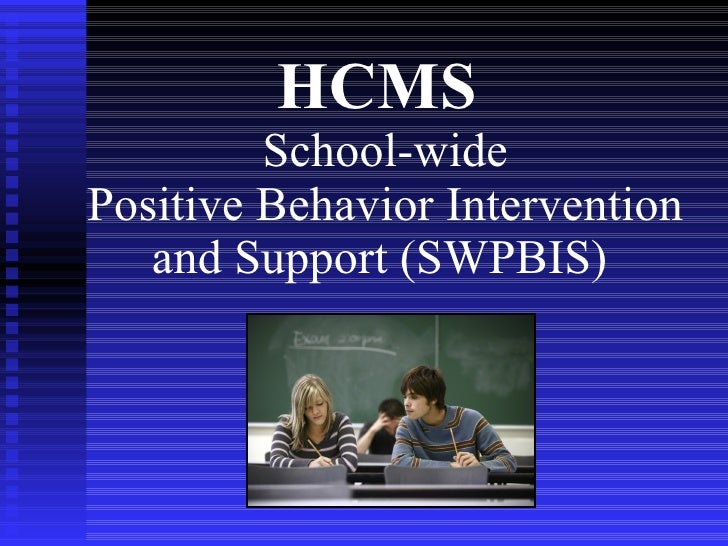 HCMS   School-wide Positive Behavior Intervention and Support (SWPBIS)