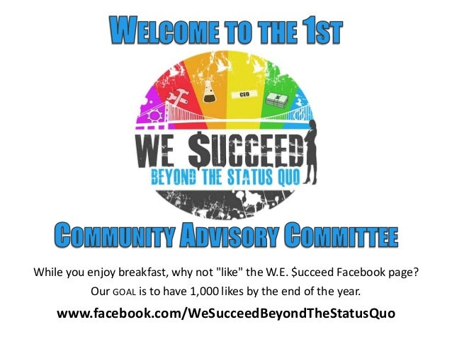"""While you enjoy breakfast, why not """"like"""" the W.E. $ucceed Facebook page?Our GOAL is to have 1,000 likes by the end of the..."""