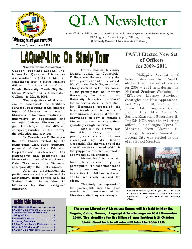 QLA Newsletter                                                 The Official Publication of Librarians Association of Quezo...