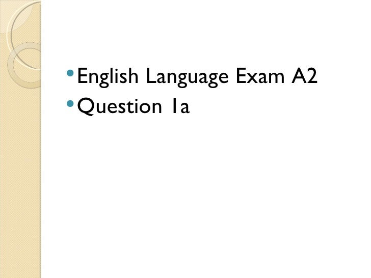 EnglishLanguage Exam A2 Question 1a