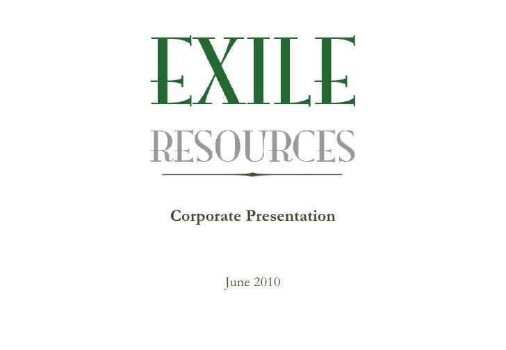 Corporate Presentation <ul><li>June 2010 </li></ul>