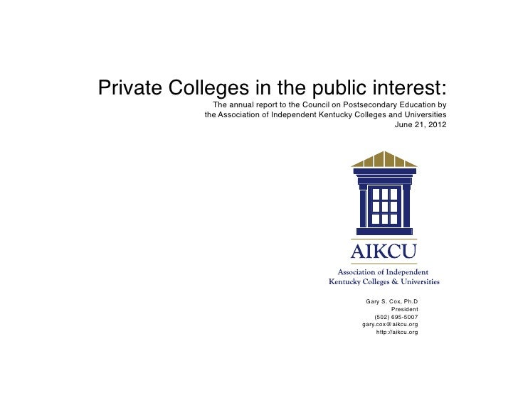 Private Colleges in the public interest:              The annual report to the Council on Postsecondary Education by      ...