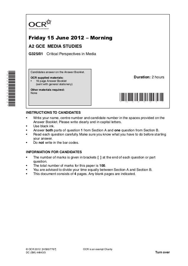 Friday 15 June 2012 – MorningA2 GCE MEDIA STUDIESG325/01 Critical Perspectives in Media*G324170612*INSTRUCTIONS TO CANDIDA...