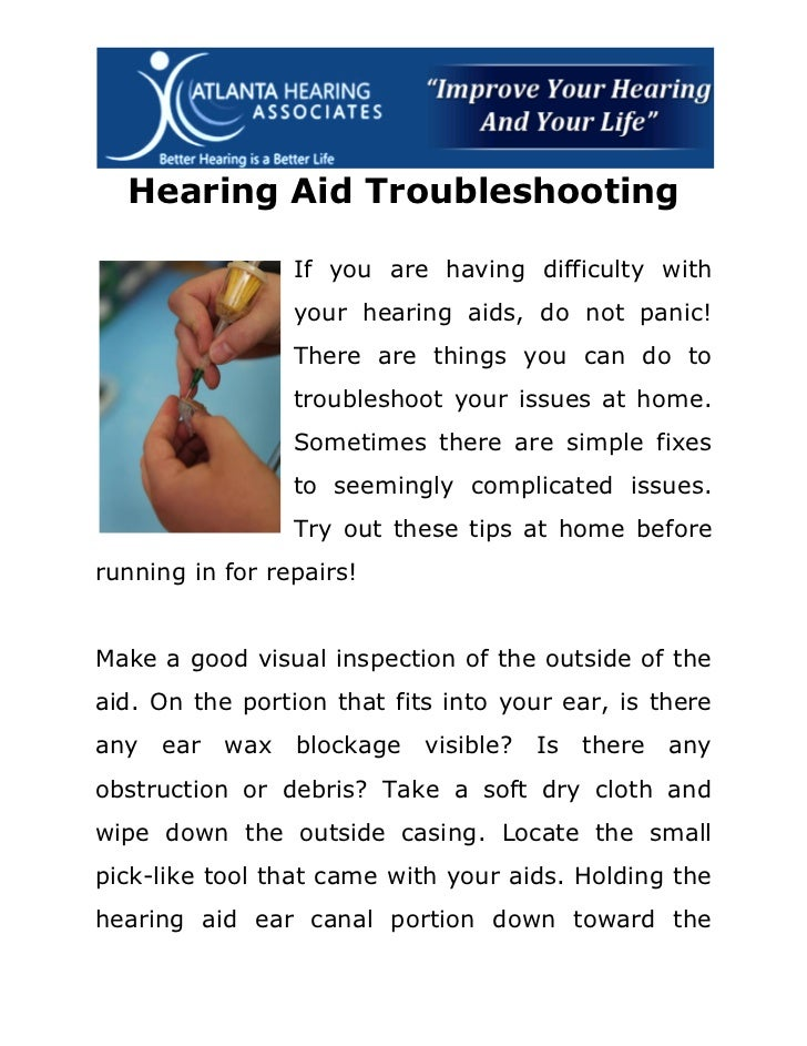 Hearing Aid Troubleshooting                 If you are having difficulty with                 your hearing aids, do not pa...
