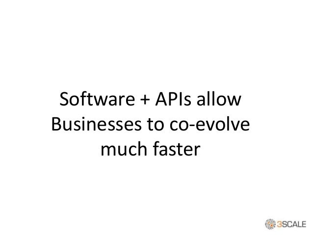 As Software eats the World, APIs eat Software