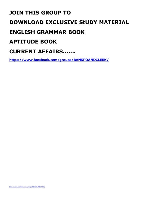 https://www.facebook.com/groups/BANKPOANDCLERK/ JOIN THIS GROUP TO DOWNLOAD EXCLUSIVE StUDY MATERIAL ENGLISH GRAMMAR BOOK ...