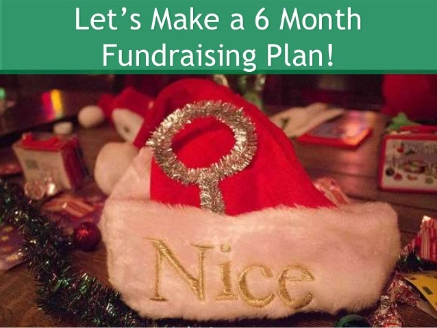 Let's Make a 6 Month Fundraising Plan!