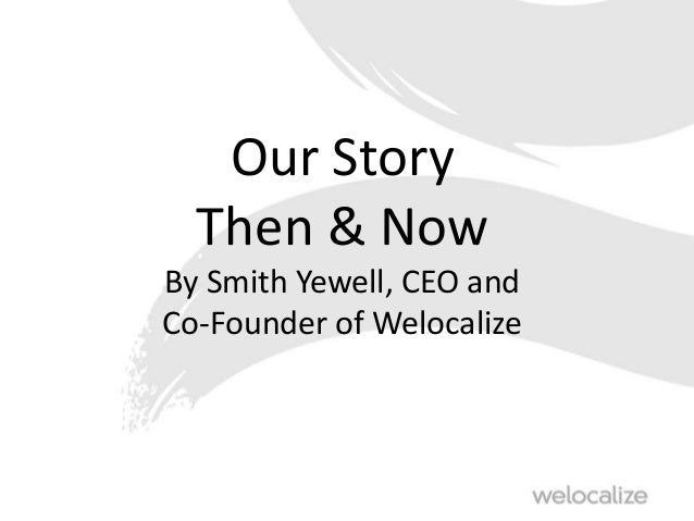 June 2014 LocLeaders Dublin Trends 2014 Smith Yewell CEO Welocalize
