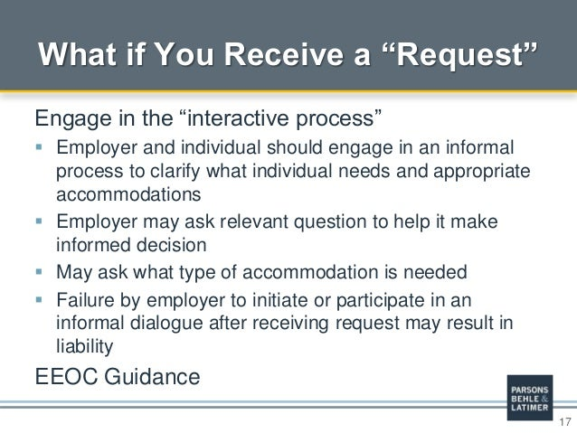 """17 What if You Receive a """"Request"""" Engage in the """"interactive process""""  Employer and individual should engage in an infor..."""