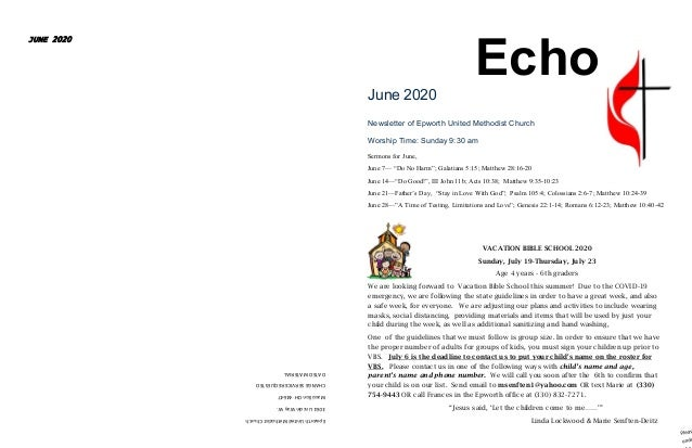 EpworthUnitedMethodistChurch 3061LincolnWayW. MassillonOH44647 CHANGESERVICEREQUESTED DATEDMATERIAL JUNE 2020 The EchoJune...