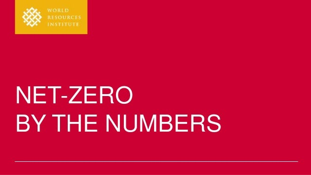 NET-ZERO BY THE NUMBERS