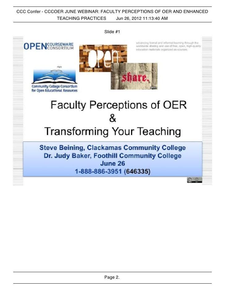 CCC Confer - CCCOER JUNE WEBINAR: FACULTY PERCEPTIONS OF OER AND ENHANCED                 TEACHING PRACTICES    Jun 26, 20...
