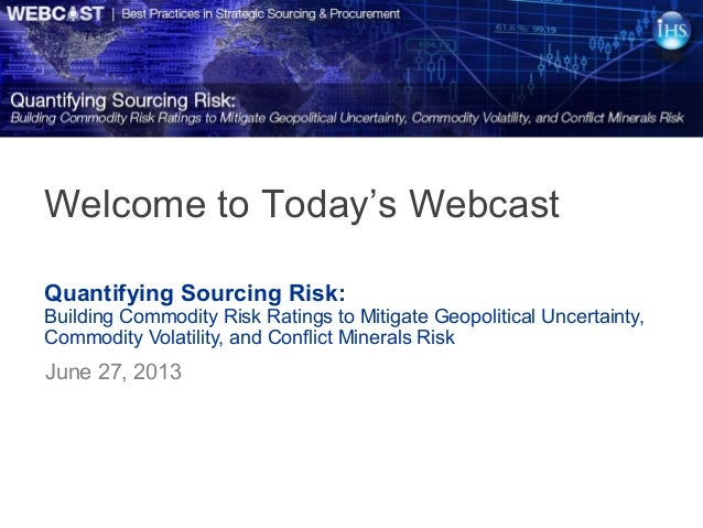Quantifying Sourcing Risk: Building Commodity Risk Ratings to Mitigate Geopolitical Uncertainty, Commodity Volatility, and...