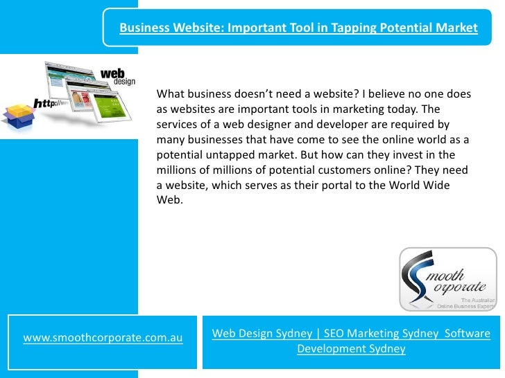 Business Website: Important Tool in Tapping Potential Market                     What business doesn't need a website? I b...