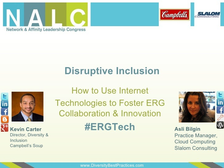 Disruptive Inclusion                            How to Use Internet                        Technologies to Foster ERG     ...