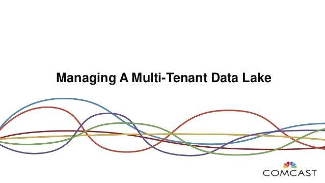 Managing A Multi-Tenant Data Lake