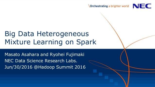 big data heterogeneous mixture learning on spark
