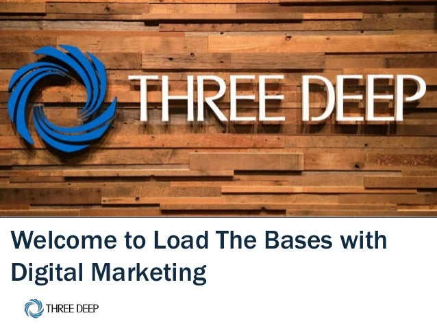 | June 30th Event 1 Welcome to Load The Bases with Digital Marketing