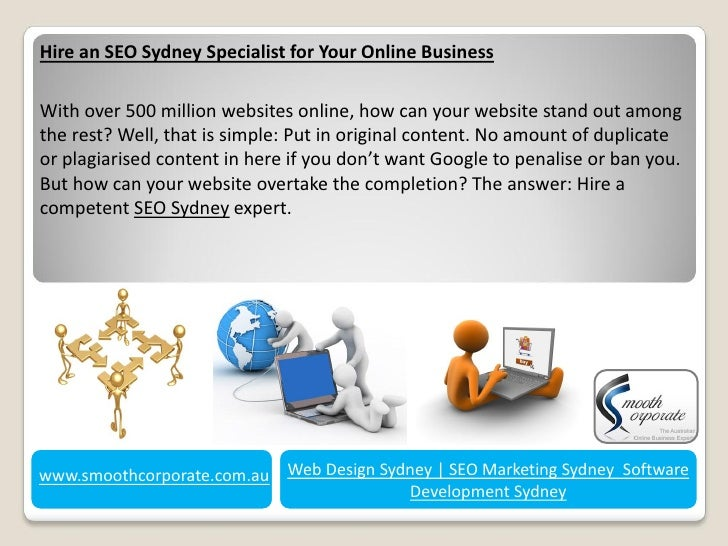 Hire an SEO Sydney Specialist for Your Online BusinessWith over 500 million websites online, how can your website stand ou...