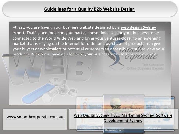 Guidelines for a Quality B2b Website Design  Details you are having your business website designed by a web design Sydney ...
