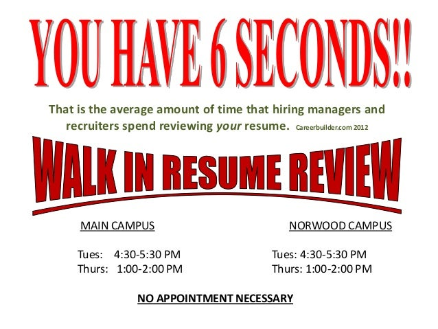That is the average amount of time that hiring managers andrecruiters spend reviewing your resume. Careerbuilder.com 2012M...