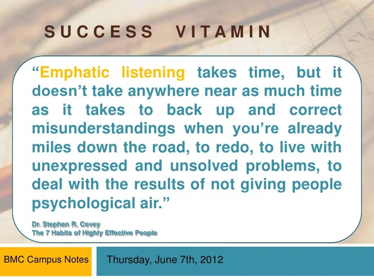 """SUCCESS                                VITAMIN     """"Emphatic listening takes time, but it     doesn't take anywhere near a..."""