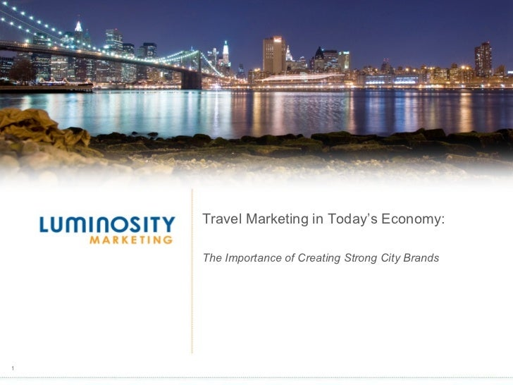 What is the Competitive Culture  Map ? Travel Marketing in Today's Economy: The Importance of Creating Strong City Brands
