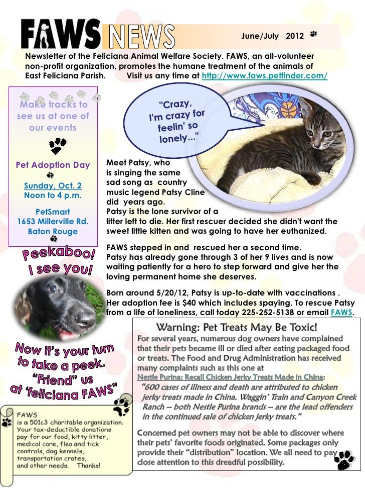 June/July 2012  Newsletter of the Feliciana Animal Welfare Society. FAWS, an all-volunteer  non-profit organization, promo...