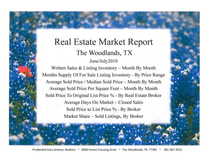 Real Estate Market REport - The Woodlands TX, July 2010 / Prudential Gary Greene, Realtors
