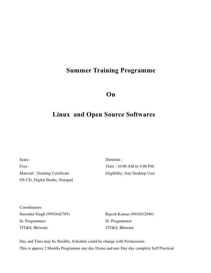 Summer Training Programme                                                    On                      Linux and Open Source...