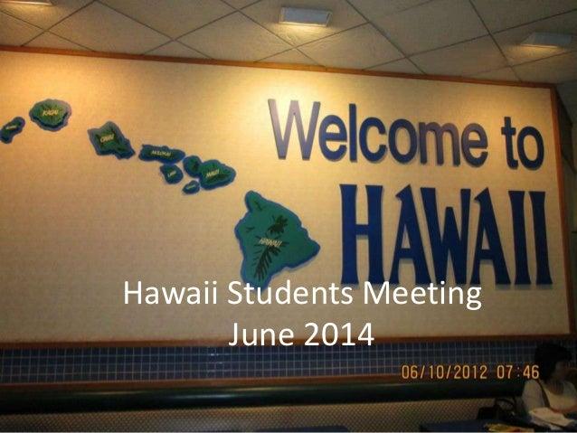 Hawaii Students Meeting June 2014