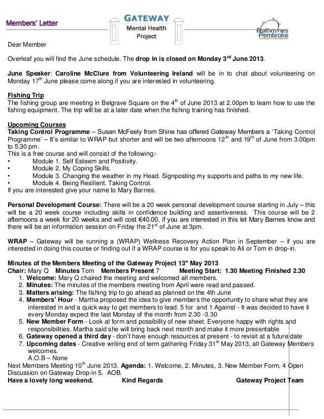 Members' LetterDear MemberOverleaf you will find the June schedule. The drop in is closed on Monday 3rdJune 2013.June Spea...