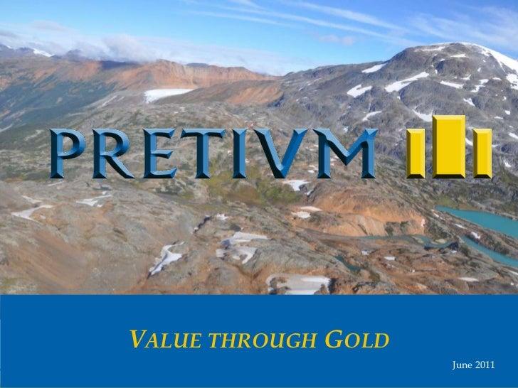 Value through Gold <br /> June 2011<br />