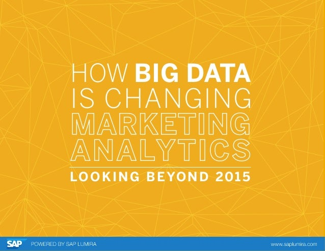 HOW BIG DATA IS CHANGING LOOKING BEYOND 2015